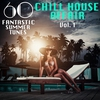 Cover of the album A Chill House Affair, Vol. 1 (60 Fantastic Summer Tunes)