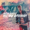 Cover of the album All the Brighter - Single