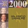 Couverture de l'album Serie 2000: Wilfrido Vargas
