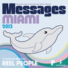 Couverture de l'album Papa Records & Reel People Music Present: Messages Miami 2013 (Compiled & Mixed by Reel People)