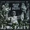 Cover of the album The Transfiguration of Blind Joe Death (Remastered)