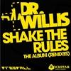 Couverture de l'album Shake the Rules