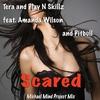 Couverture de l'album Scared (feat. Amanda Wilson & Pitbull) - EP
