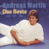 Cover of the album Andreas Martin: Das Beste von 1980-1986