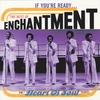 Couverture de l'album If You're Ready... The Best of Enchantment