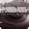Cover of the album Step Across the Border