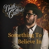 Couverture du titre Something to Believe In
