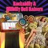 Couverture de l'album Rockabilly & Hillbilly Hell Raisers