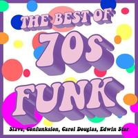 Couverture du titre The Best of 70's Funk: Slave, Confunksion, Carol Douglas & Edwin Star