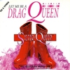 Cover of the album Let Me Be a Drag Queen (Remixes)