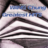 Cover of the track Everybody Wang Chung Tonight: Wang Chung's Greatest Hits