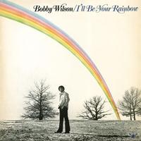Couverture du titre I'll Be Your Rainbow