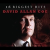 Cover of the album David Allan Coe - 16 Biggest Hits