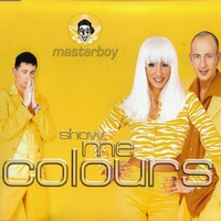 Cover of the track Show Me Colours - Single