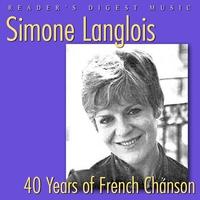 Cover of the track Reader's Digest Music: Simone Langlois - 40 Years of French Chanson