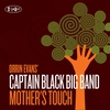 Cover of the album Mother's Touch (feat. Captain Black Big Band)