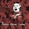 Couverture de l'album Nimm deine Liebe... - Single