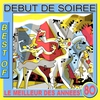 Cover of the album Best of Début de Soirée (Le meilleur des années 80)