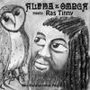 Couverture de l'album No Beginning No End (Alpha & Omega Meets Ras Tinny)