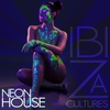 Cover of the album Ibiza Cultures - Neon House