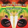 Couverture de l'album The Reggae Tribute to Pink Floyd