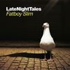 Cover of the album LateNightTales: Fatboy Slim