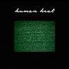 Couverture de l'album Human Heat - EP