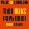 Couverture de l'album Thee Glitz Part Deux Remix Edition