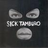Couverture de l'album Sick Tamburo