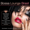 Cover of the album Bossa Lounge Brasil (Bossa Versions)