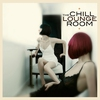 Cover of the album The Chill & Lounge Room