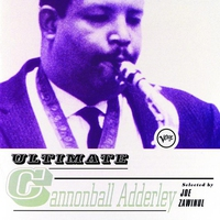 Couverture du titre Ultimate Cannonball Adderley