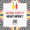 Cover of the album Mum's Money - Single