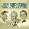 Couverture de l'album Great Orchestras: Glenn Miller, Billy May, Mantovani (and More...)