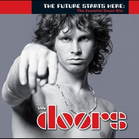 Couverture du titre The Future Starts Here: The Essential Doors Hits
