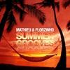 Couverture de l'album Mathieu & Florzinho (Summer Grooves)