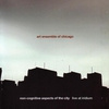 Cover of the album Non-Cognitive Aspects of the City (Live)