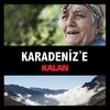 Couverture de l'album Karadeniz'e Kalan