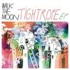 Couverture de l'album Tightrope EP