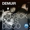 Cover of the album Derrick Does Disco - Single