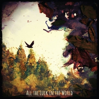 Couverture du titre All the Luck in the World