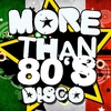 Cover of the album More Than 80's Disco
