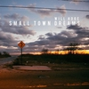 Cover of the album Small Town Dreams