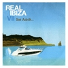 Couverture de l'album Real Ibiza Volume 7 (Set Adrift)