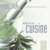 Couverture de l'album La maison du feng shui : Musique pour la cuisine