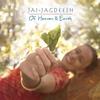 Couverture de l'album Of Heaven & Earth
