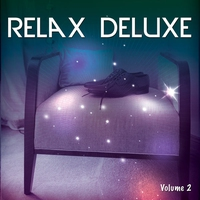 Cover of the track Relax Deluxe, Vol. 2