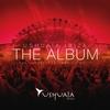 Cover of the album Ushuaia Ibiza the Album - The Unexpected Session, Vol. 1