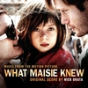 Couverture de l'album What Maisie Knew (Music From the Motion Picture)