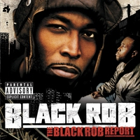 Cover of the track The Black Rob Report